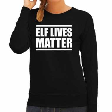 Elf lives matter kerst sweater / kerst verkleedkleren zwart voor dames