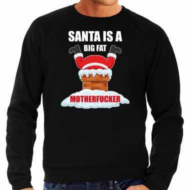 Grote maten foute kersttrui / verkleedkleren santa is a big fat motherfucker zwart voor heren